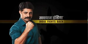 Savdhaan India (Star Plus)