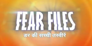 Fear Files Season 3
